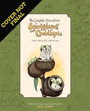 Complete Adventures of Snugglepot and Cuddlepie | Hardback Book