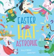 Easter Hat-astrophe | Hardback Book