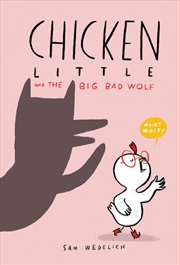 Chicken Little and the Big Bad Wolf | Hardback Book