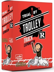 Trial by Trolley R Rated Track Expansion   Merchandise