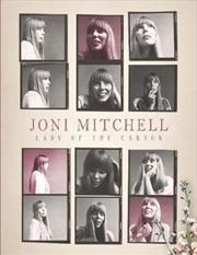 Joni Mitchell - Lady Of The Canyon | Hardback Book