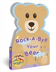 Rock A Bye Your Bear | Board Book