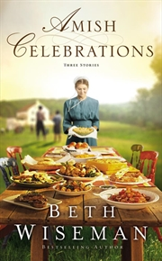 Amish Celebrations - Three Stories | Paperback Book