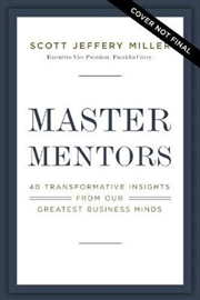 Master Mentors: 30 Transformative Insights from Our Greatest Minds | Paperback Book