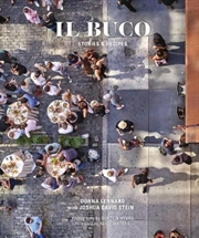 Il Buco - Stories & Recipes | Hardback Book
