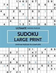 Sudoku Ultimate Puzzles Large Print | Paperback Book