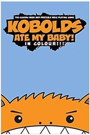Kobolds Ate My Baby RPG - Full Colour | Merchandise