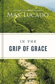 In the Grip of Grace | Hardback Book