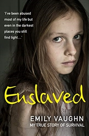 Enslaved: My True Story of Survival | Paperback Book