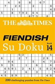 The Times Fiendish Su Doku: Book 14: 200 Challenging Puzzles from The Times | Paperback Book