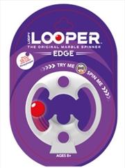 Loopy Looper Edge | Toy
