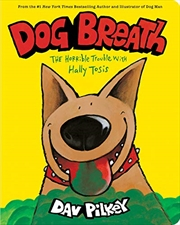 Dog Breath: Board Book: The Horrible Trouble with Hally Tosis   Board Book