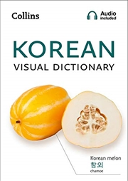 Korean Visual Dictionary: A Photo Guide to Everyday Words and Phrases in Korean (Collins Visual Dict   Paperback Book