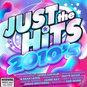 Just The Hits - 2010's | CD