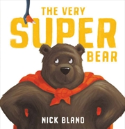 Very Super Bear Board Book   Board Book