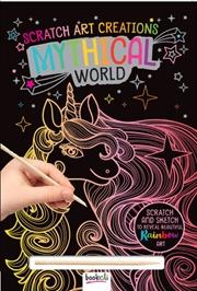 Scratch Art Creations: Mythical World | Books