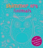 Shimmer Art Animals | Books