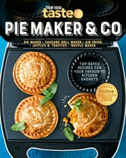 Taste Top 100: Pie Maker And Co | Paperback Book