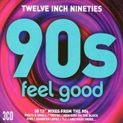 Twelve Inch Nineties - Feel Good | CD