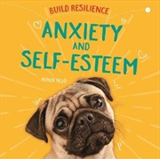 Anxiety and Self-Esteem | Hardback Book