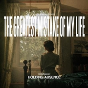 Greatest Mistake Of My Life | CD