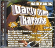 Party Tyme Karaoke: Hair Bands   CD