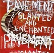 Slanted And Enchanted | CD