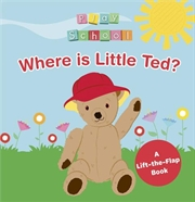 Play School Search and Find - Where is Little Ted   Board Book