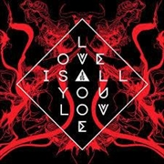 Love Is All You Love - Red Coloured Vinyl | Vinyl