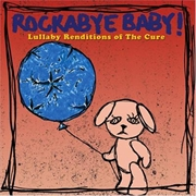 Lullaby Renditions: The Cure | CD