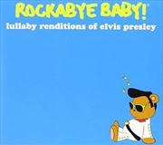 Lullaby Renditions: Elvis Presley | CD