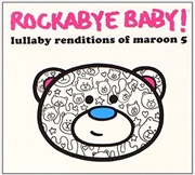 Lullaby Renditions: Maroon 5 | CD