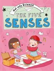 Get Into Science: The Five Senses | Hardback Book