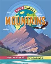 Mountains (Fact Planet) | Hardback Book