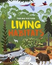 Big Picture: Living Habitats | Paperback Book