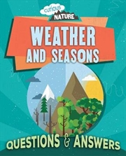 Curious Nature: Weather and Seasons | Paperback Book