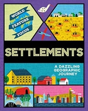World Feature Focus: Settlements | Paperback Book
