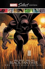 Black Panther: Who is the Black Panther? Marvel Select Edition | Hardback Book