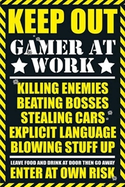 Gamer At Work Keep Out | Merchandise