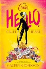 Hello Cruel Heart - Disney Cruella | Paperback Book