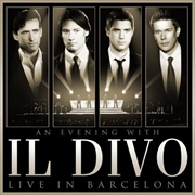 An Evening With Il Divo: Live In Barcelona | CD