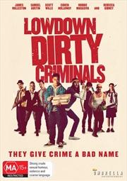Lowdown Dirty Criminals | DVD