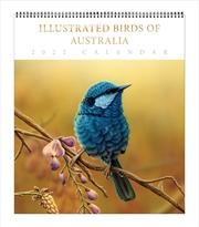 Illustrated Birds Of Australia Deluxe Calendar | Merchandise