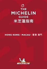 The MICHELIN Guide Hong Kong & Macau 2021: Restaurants & Hotels (Michelin Red Guide Hong Kong & Maca   Paperback Book