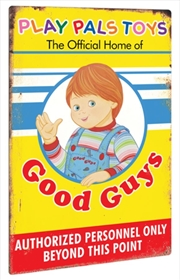 Child's Play 2 - Play Pals Aluminium Sign | Merchandise