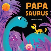 Papasaurus   Board Book