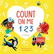 Count On Me 123   Board Book