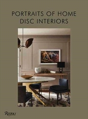 DISC Interiors: Portraits of Home | Hardback Book