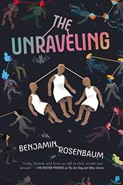 The Unraveling   Hardback Book