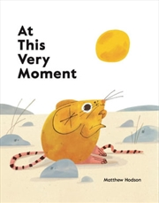 At This Very Moment | Hardback Book